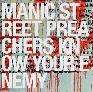 Manic Street Preachers' Know Your Enemy