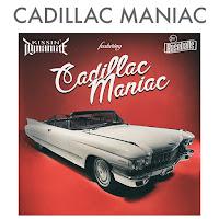 """Το single των Kissin' Dynamite """"Cadillac Maniac"""""""