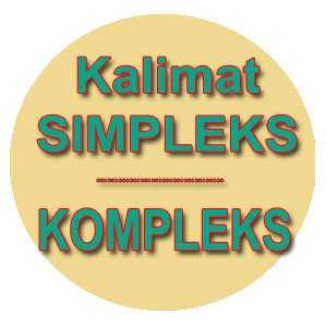 Pengertian Kalimat Simpleks dan Kalimat Kompleks Beserta Contoh Pengertian Kalimat Simpleks dan Kalimat Kompleks Beserta Contoh