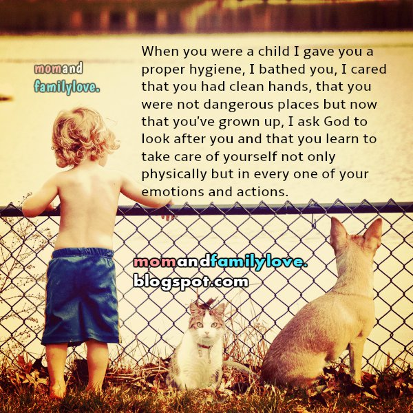 Nice quotes for my son or daughter, take care of yourself