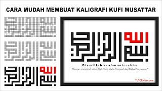 Kaligrafi Kufi Musattar CDR