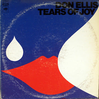 Don Ellis, Tears of Joy
