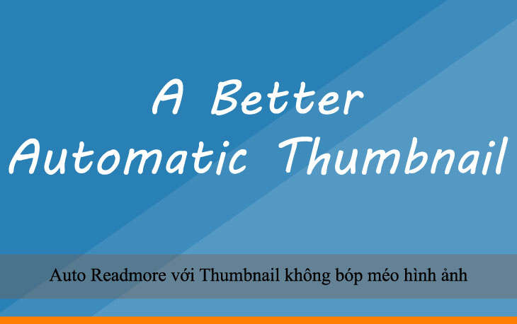 Auto Readmore với Thumbnail không bóp méo hình ảnh