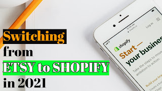 Switching from ETSY to SHOPIFY in 2021