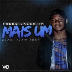 Frede Valentim - Mais Um