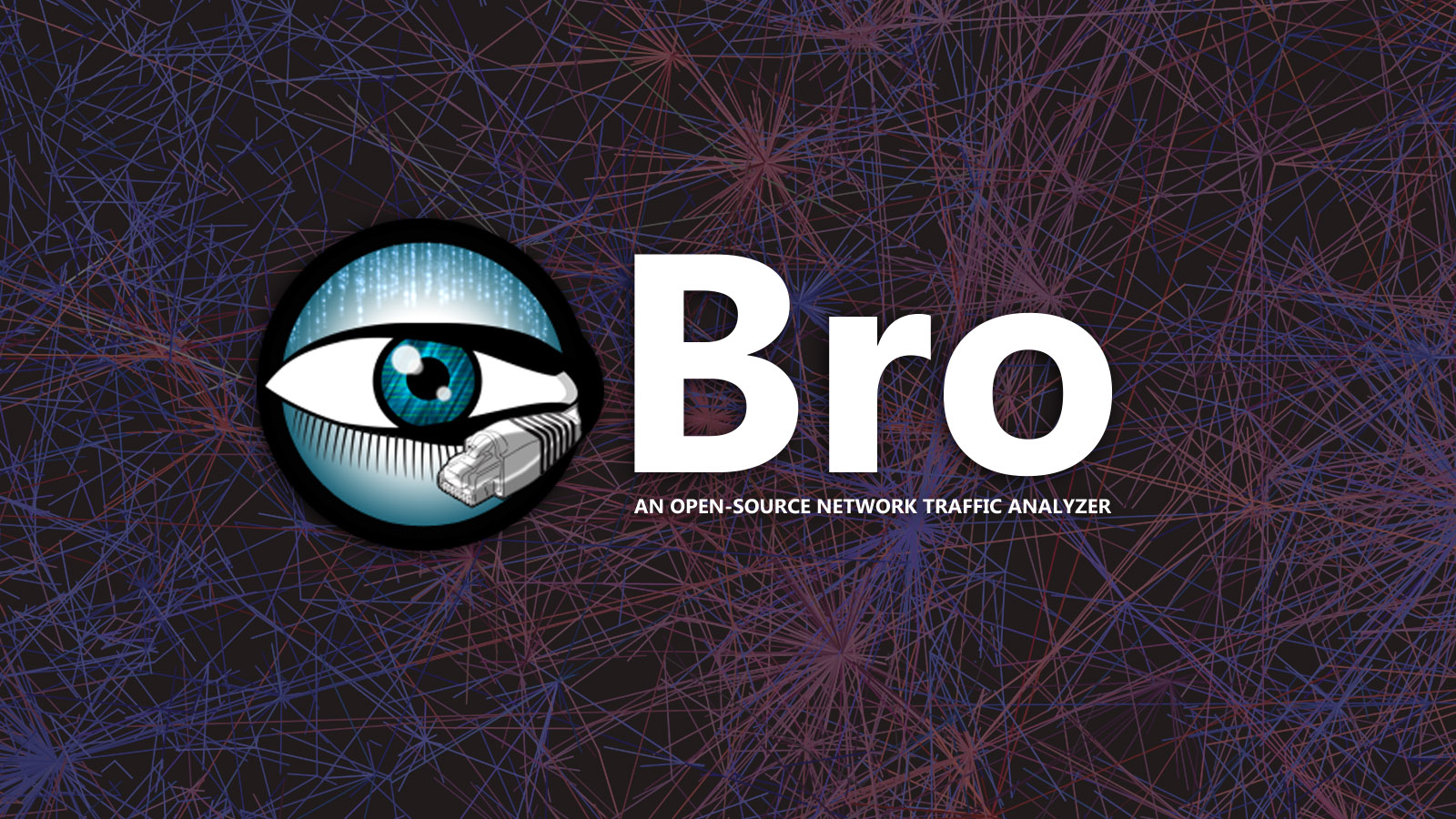 Bro - An Open-source Network Traffic Analyzer