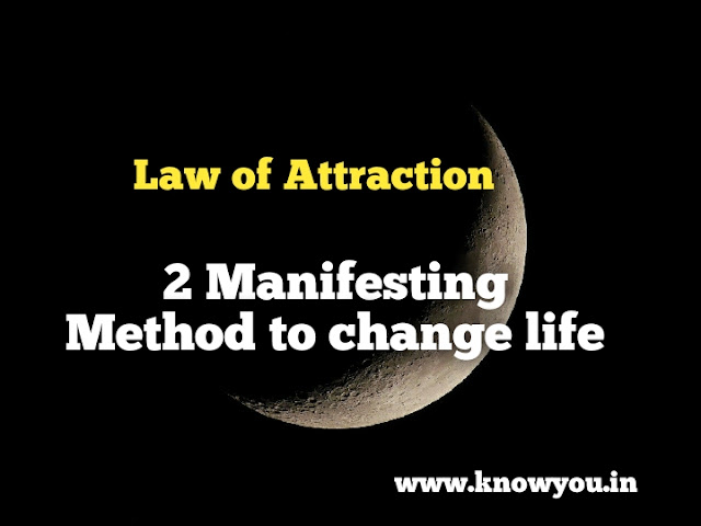 2 Manifesting Method to change your life, Top best Powerful Law of Attraction Method, 2020