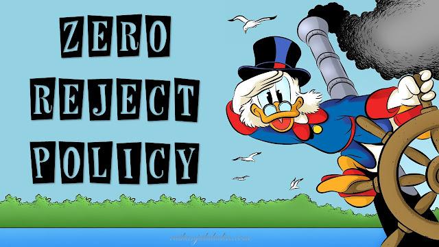Zero Reject Policy