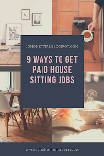 Have you at any point contemplated getting paid to house sit 9 Ways to Get Paid House Sitting Jobs