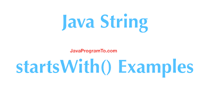 Java String startsWith() Examples