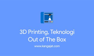 teknologi-3d-printing