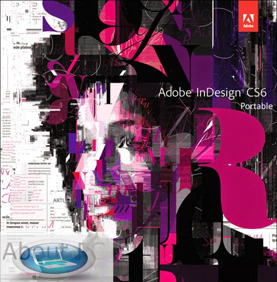 Adobe indesign cs6 portable free download | about pc.