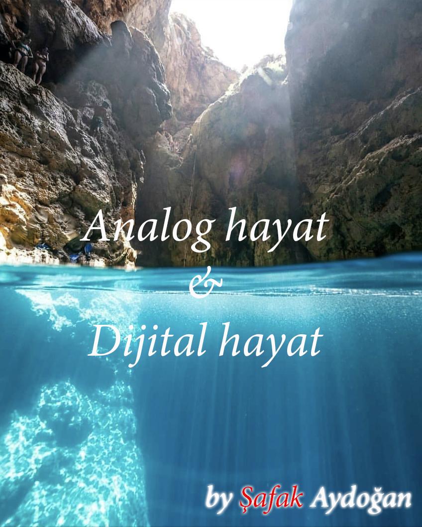 Dijital Hayattan Analog hayata dönmek mümkün mü ?