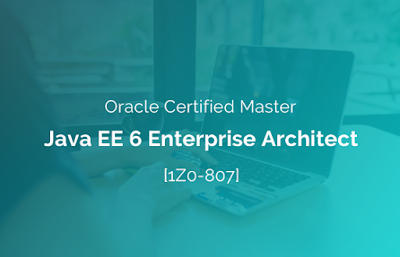 OCMJEA 6 FAQs - Oracle Certified Master - Java EE 6 Enterprise Architect (1Z0-807, 1Z0-865 and 1Z0-866) - Frequently asked Questions