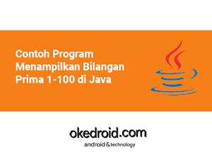 Contoh Program Menampilkan Bilangan Prima 1-100 di Java