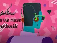 Inilah 7 Aplikasi Pemutar Musik Android Dengan Kualitas Bunyi Terbaik