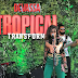 Devassa Tropical Transforma em plena Barra