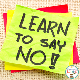 Learn to say no in order to use your time on the things that must be done.