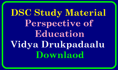 DSC Study Material Perspective of Education Vidya Drukpadaalu Downlaod/2019/09/dsc-tet-cum-trt-study-material-perspective-of-education-vidya-drukpadaalu-download.html