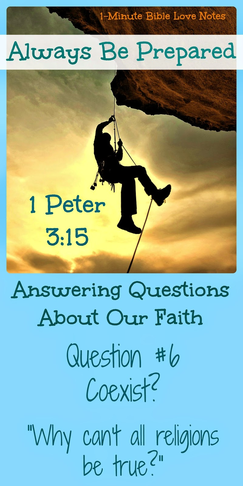 1 Peter 3:15, Questions about faith, Can all religions be true? Can all religions coexist?