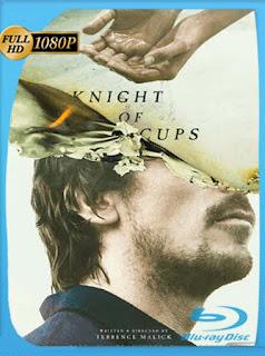 Knight Of Cups [2015] HD [1080p] Latino [GoogleDrive] SilvestreHD