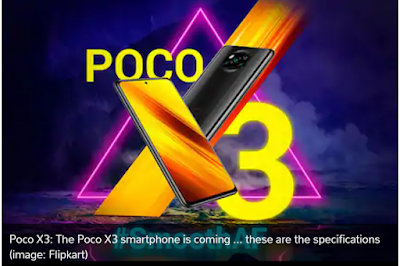 Poco X3: The Poco X3 smartphone is coming ... these are the specifications