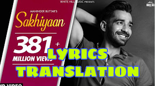 Sakhiyaan Lyrics in English | With Translation |  – Maninder Buttar