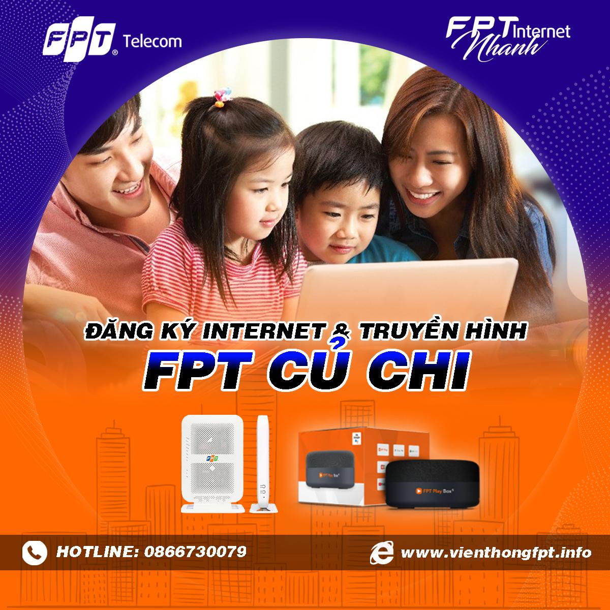 Tổng đài FPT Củ Chi - Đăng ký Internet và Truyền hình FPT