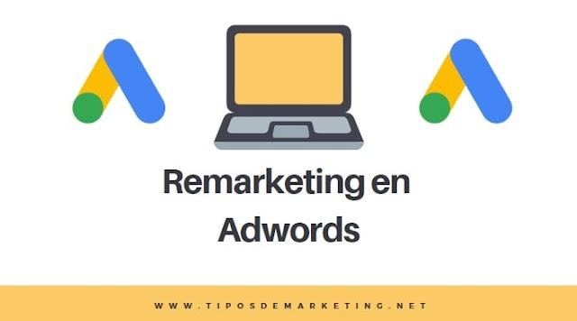 Como hacer Remarketing en google Adwords 2019 🥇