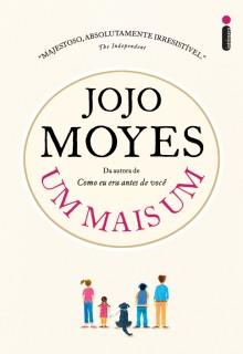 [Resenha]: Um mais Um - Jojo Moyes