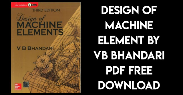 Machine Design By VB Bhandari Pdf free Download