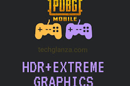 HDR+Extreme 60fps for PUBG Mobile in Any Android without GFX Tool