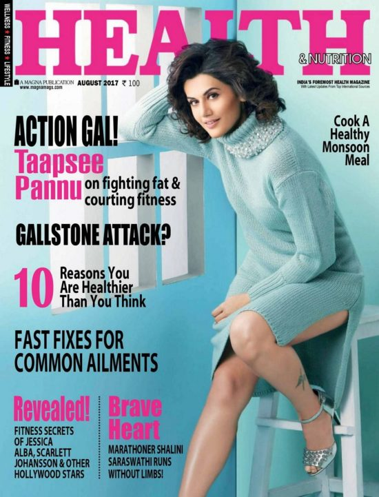 Taapsee Pannu On The Cover of Health & Nutrition Magazine August 2017