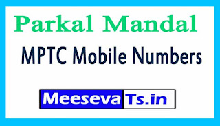 Parkal Mandal MPTC Mobile Numbers List Warangal District in Telangana State