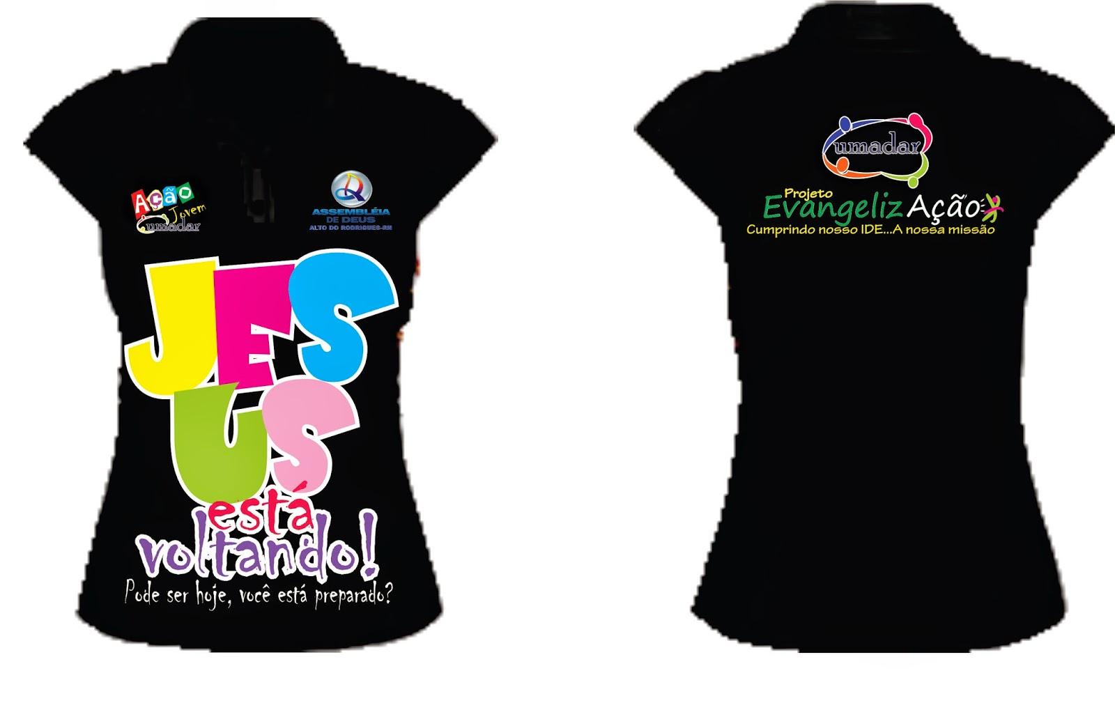 2bba186b7 Adquira já sua camiseta para o evangelismo
