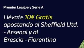 william hill promo 10€ La Premier y Serie A 21-10-2019