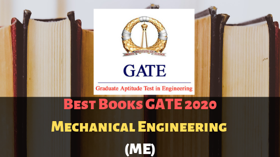 Best Books GATE Exam 2020 For Mechanical Engineering (ME)