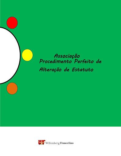 Livro Digital: Associação, Procedimento Perfeito de Alteração de Estatuto.