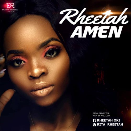 "Rheetah – ""Amen"" #Arewapublisize"