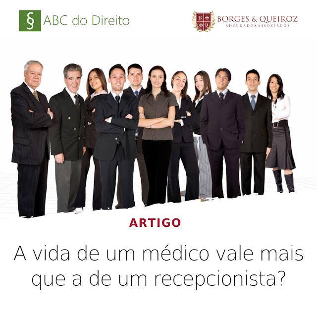A vida de um médico vale mais que a de um recepcionista?