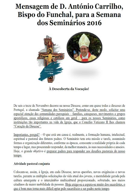 http://www.diocesedofunchal.com/products/mensagem-de-d-antonio-carrilho-bispo-do-funchal-para-a-semana-dos-seminarios-2016/