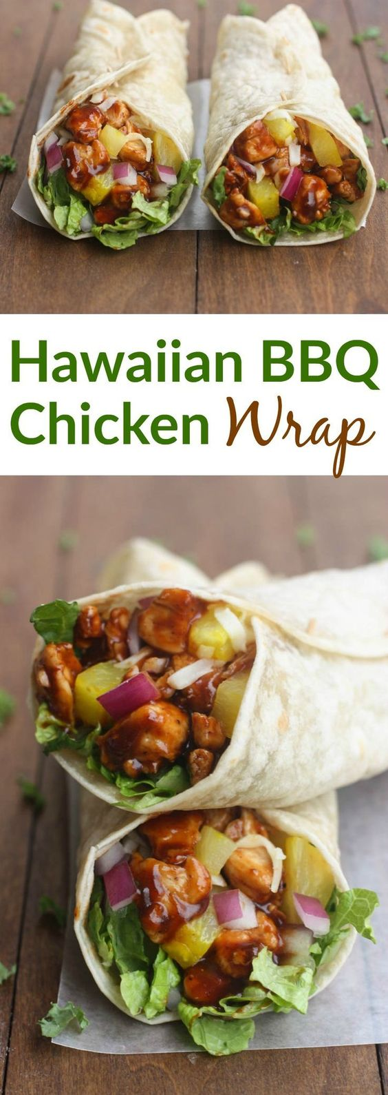 HAWAIIAN BBQ CHICKEN WRAPS #hawaiian #bbq #chiken #chickenrecipes #wraps #dinnerideas #dinnerrecipes #dinner