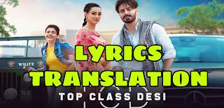 Top Class Desi Lyrics in English | With Translation | – Jimmy Kaler x Gurlez Akhtar