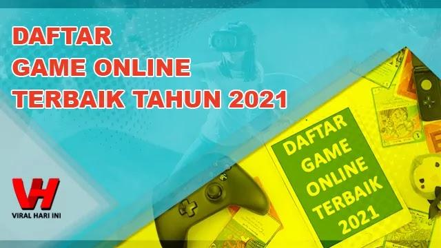 Daftar Game Online Terbaik 2021