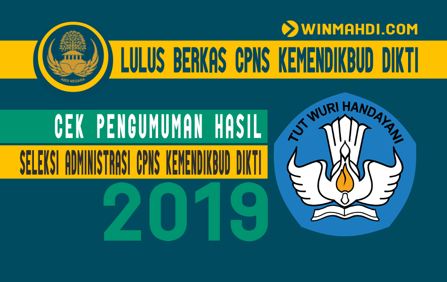 Pengumuman Hasil Seleksi Berkas CPNS Kemendikbud Dikti 2019