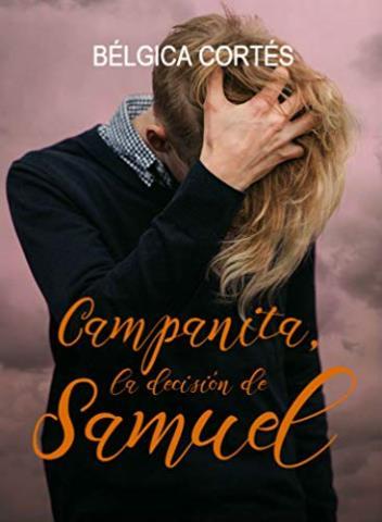 Campanita, la decisión de Samuel