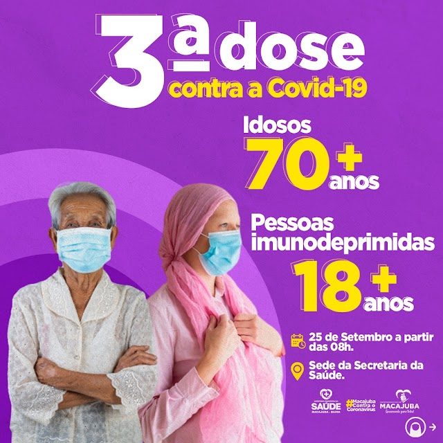 Macajuba inicia sábado 3ª dose para pessoas a partir de 70 anos e imunossuprimidos de 18 ou mais