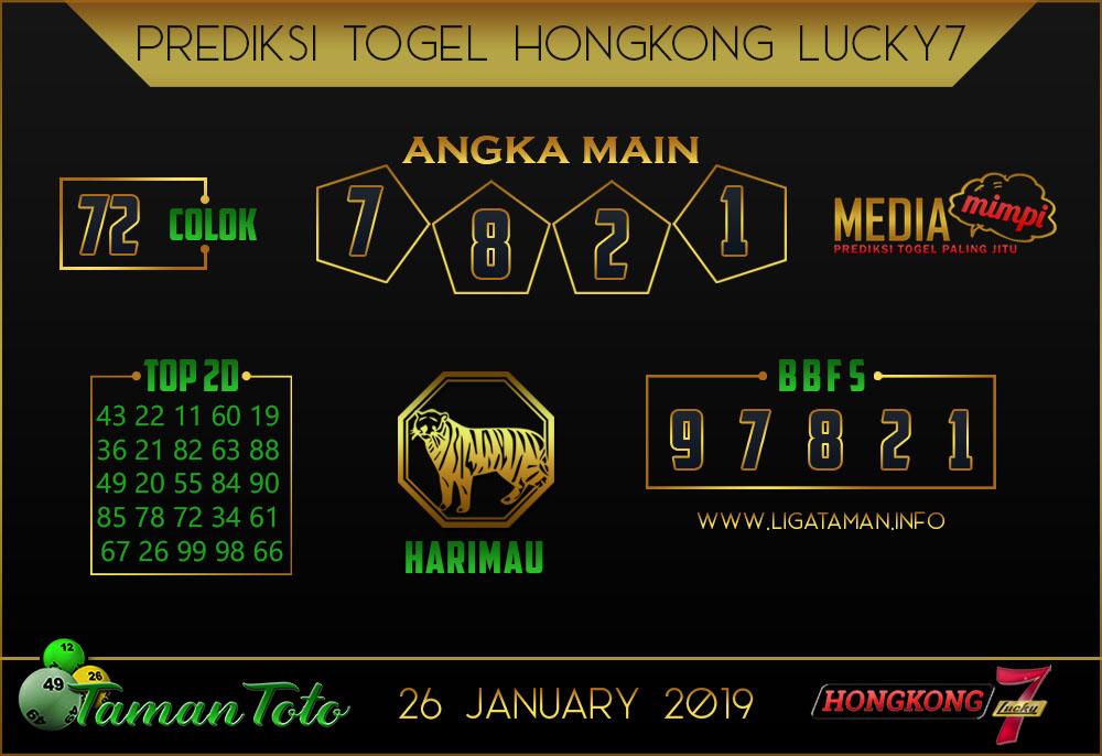 Prediksi Togel HONGKONG LUCKY7 TAMAN TOTO 26 JANUARI 2019