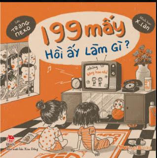 199 Mấy Hồi Ấy Làm Gì ebook PDF-EPUB-AWZ3-PRC-MOBI