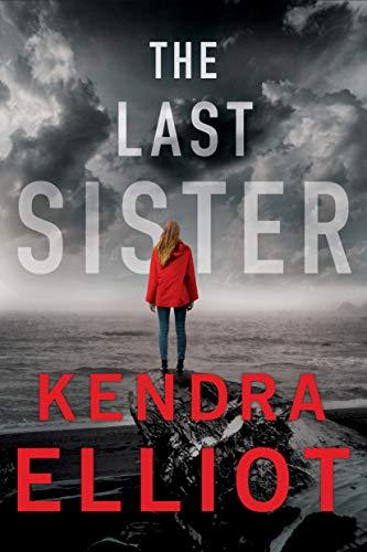 The Last Sister by Kendra Elliot pdf